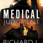Medical Judgment by Dr. Richard Mabry – book review