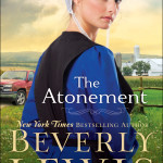 What to read this weekend: The Atonement by Beverly Lewis, Dawn at Emberwilde by Sarah E. Ladd