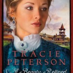 A Beauty Refined by Tracie Peterson – book review