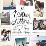 Dear Mother…. my response to The Mother Letters by Amber C. and Seth Haines