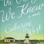 The Things We Knew by Catherine West book review