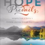 Hope Prevails by Dr. Michelle Bengston book review