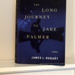 The Long Journey to Jake Palmer by James L. Rubart @BookLookBlogger