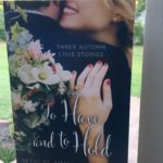 To Have and To Hold by Betsy St. Amant, Becky Wade, and Katie Ganshert