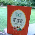 What Does God Really Promise? by by Carolyn Larsen and Jerry Watkins