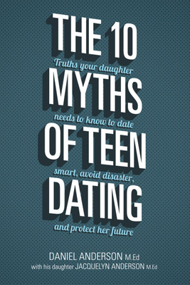 10 Myths of Teen Dating