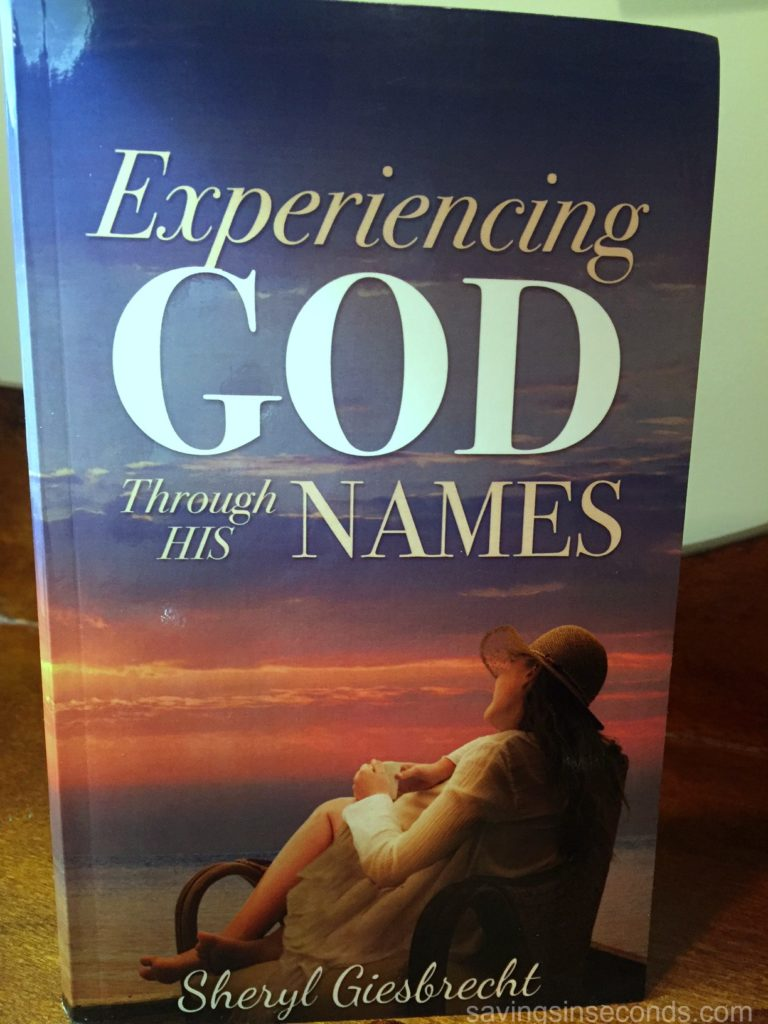 Experiencing God Through His Names by Sheryl Giesbrecht book review #LitfuseReads savingsinseconds.com
