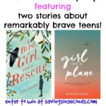 Two books about brave teens: A Girl On A Plane + A Girl, a Bird, and a Rescue