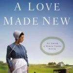 A Love Made New by Kathleen Fuller book review