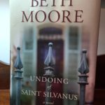 The Undoing of Saint Silvanus by Beth Moore
