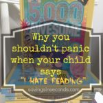 Dont panic if your child says I Hate Reading
