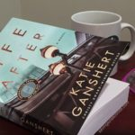 When You Don't Mind a REAL Story – Life After by Kate Ganshert