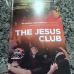 Wondering IF you can make a difference?  Read The Jesus Club by Brian Barcelona