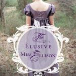Carolyn Miller's The Elusive Miss Ellison Kindle #Giveaway
