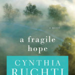 A Fragile Hope by Cynthia Ruchti book review