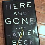 Here and Gone by Haylen Beck – book review