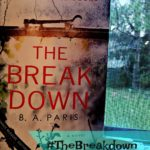 The Breakdown by B. A. Paris #TheBreakdown #ad #whocanyoutrust