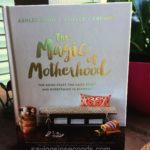 The Magic of Motherhood by Ashlee Gadd #giveaway ends 7/23 US – from the author of @Coffee__Crumbs