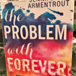 The problem with The Problem With Forever by Jennifer Armentrout