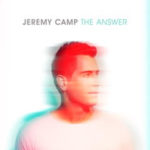 Jeremy Camp The Answer CD #giveaway #TheAnswer #FlyBy US only