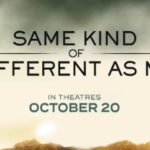 Same Kind of Different As Me movie release #ad #SameKindMovieL3 #giveaway