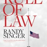 Rule of Law by Randy Singer