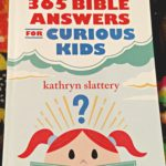 365 Bible Answers for Curious Kids #giveaway