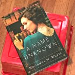 A Name Unknown by Roseanna White – book review