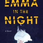 Emma in the Night by Wendy Walker – book review