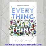 Everything Everything by Nicola Yoon – book review