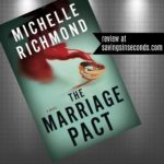 The Marriage Pact by Michelle Richmond – book review