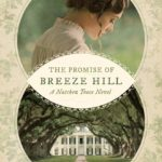 Promise of Breeze Hill by Pam Hillman @TyndaleHouse book review
