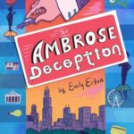 The Ambrose Deception by Emily Ecton – book review