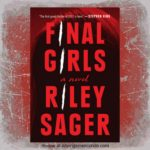 Final Girls by Riley Sager + 2018 Library Love challenge