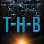 T-H-B Book One of the Coded Message Trilogy by Randy Dockens