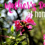 Enjoy Mother's Day at Home #ad